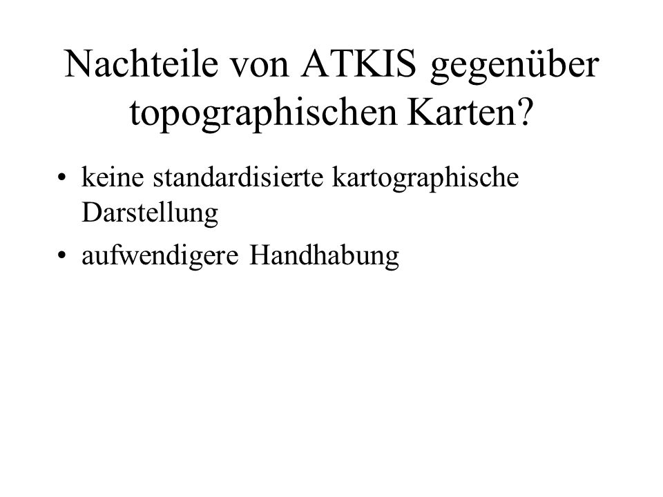 Nachteile von ATKIS gegenüber topographischen Karten