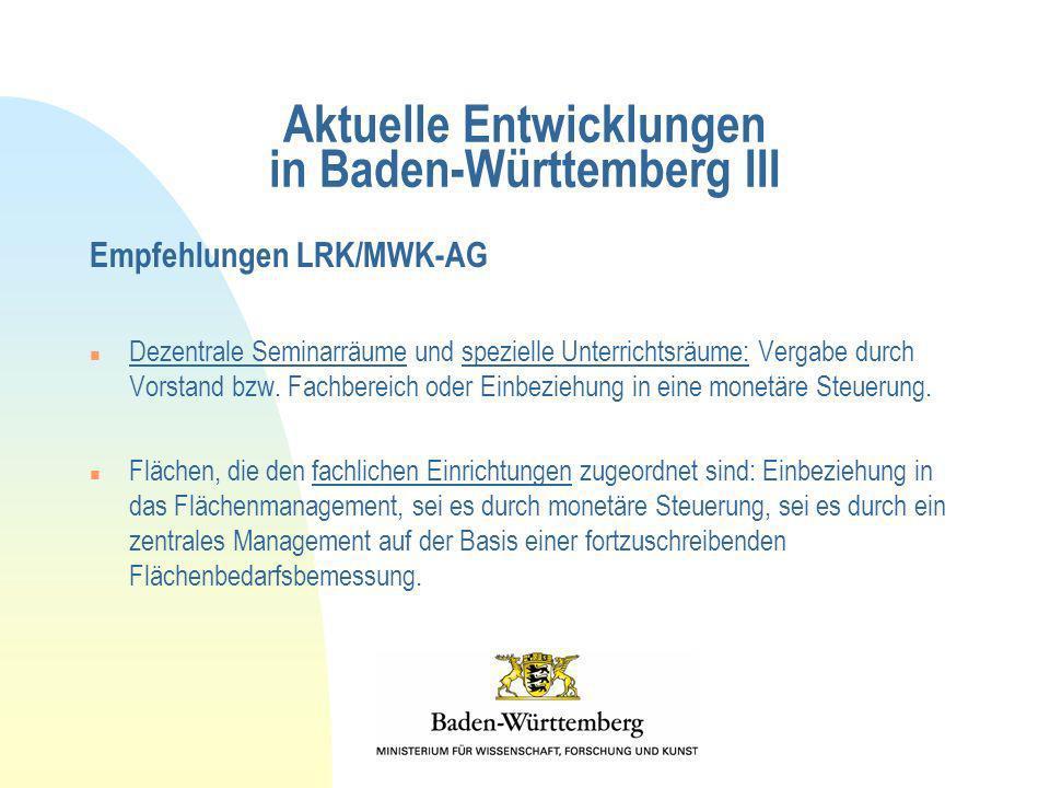 Aktuelle Entwicklungen in Baden-Württemberg III