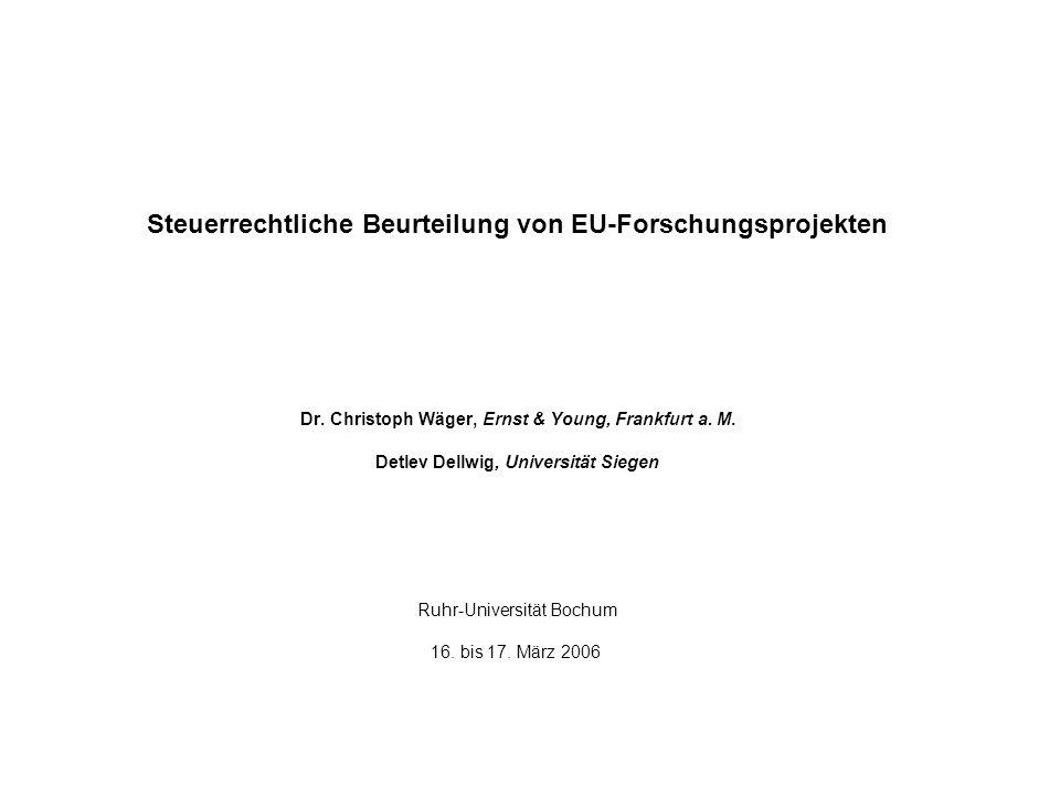 Steuerrechtliche Beurteilung von EU-Forschungsprojekten Dr