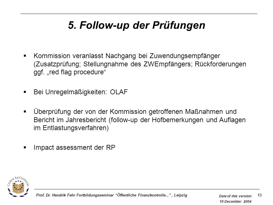 5. Follow-up der Prüfungen