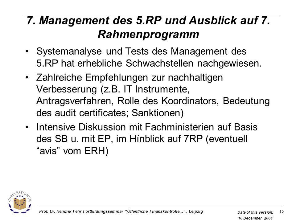 7. Management des 5.RP und Ausblick auf 7. Rahmenprogramm