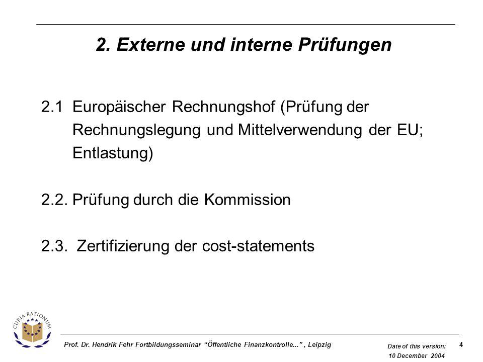 2. Externe und interne Prüfungen