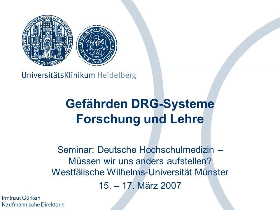 Gefährden DRG-Systeme Forschung und Lehre