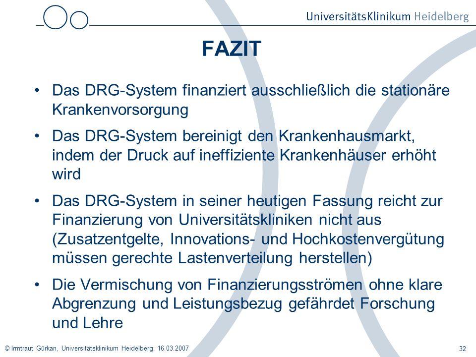 FAZIT Das DRG-System finanziert ausschließlich die stationäre Krankenvorsorgung.