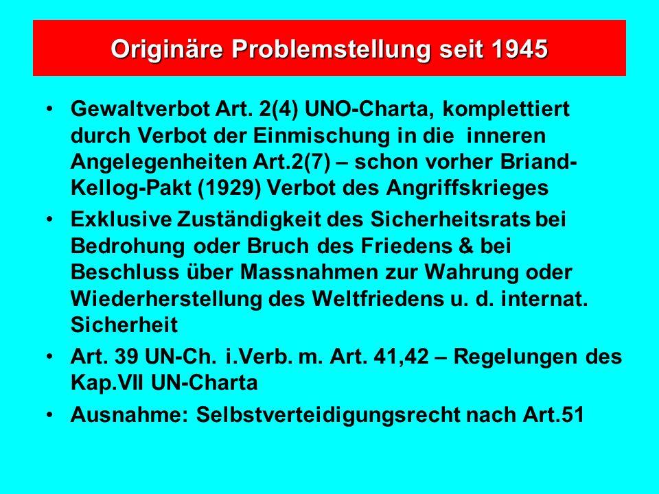 Originäre Problemstellung seit 1945