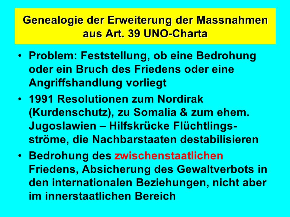 Genealogie der Erweiterung der Massnahmen aus Art. 39 UNO-Charta