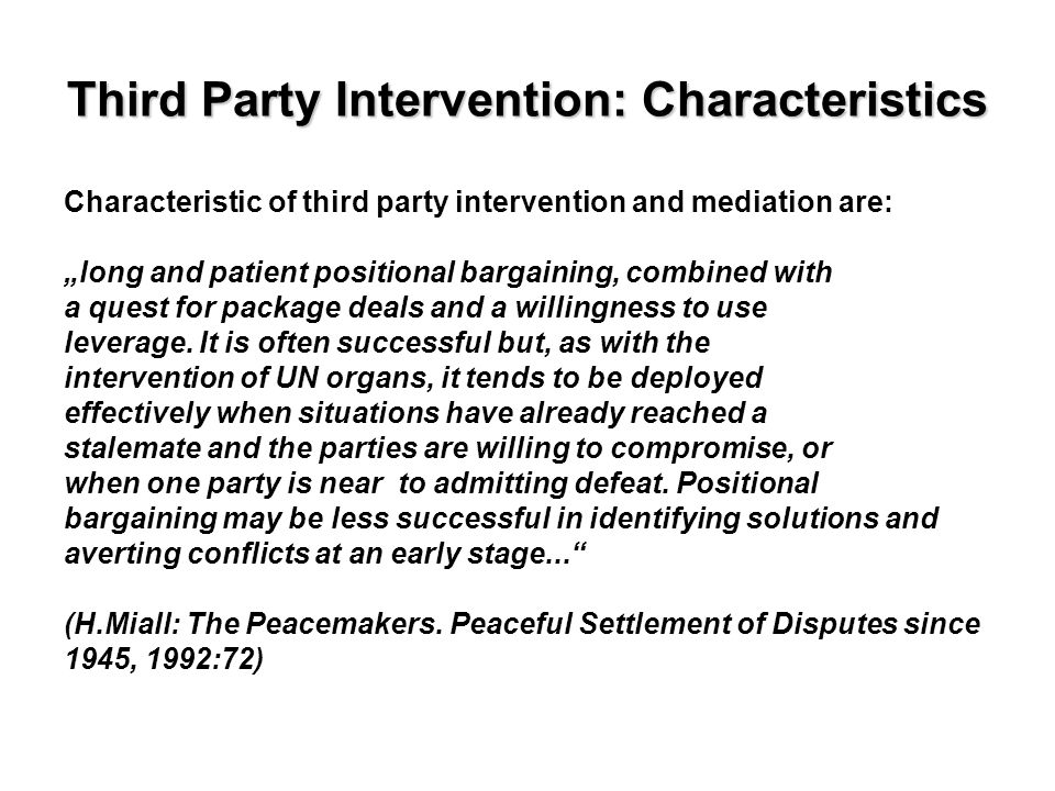 Third Party Intervention: Characteristics