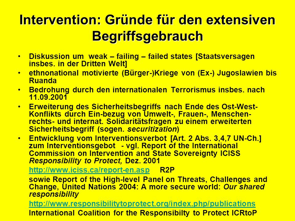 Intervention: Gründe für den extensiven Begriffsgebrauch
