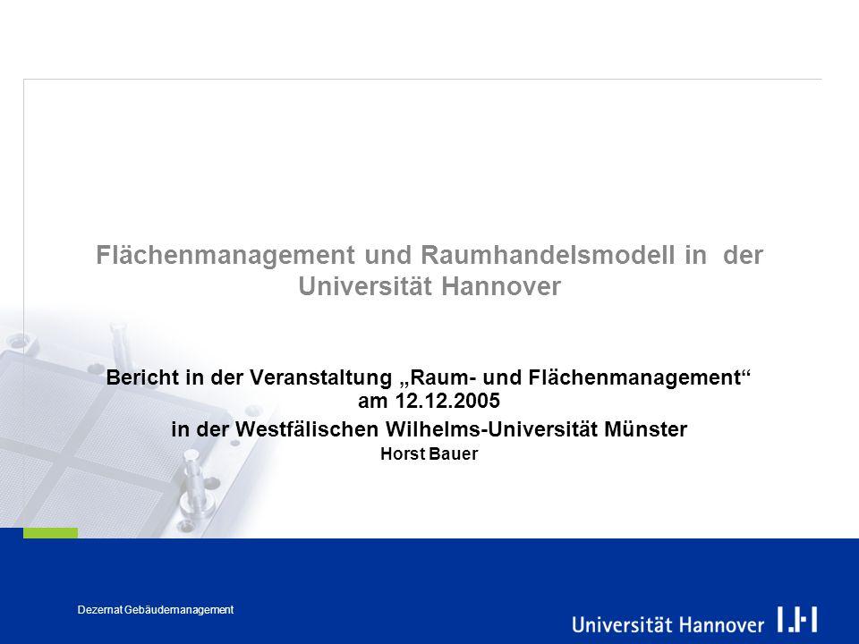 Flächenmanagement und Raumhandelsmodell in der Universität Hannover