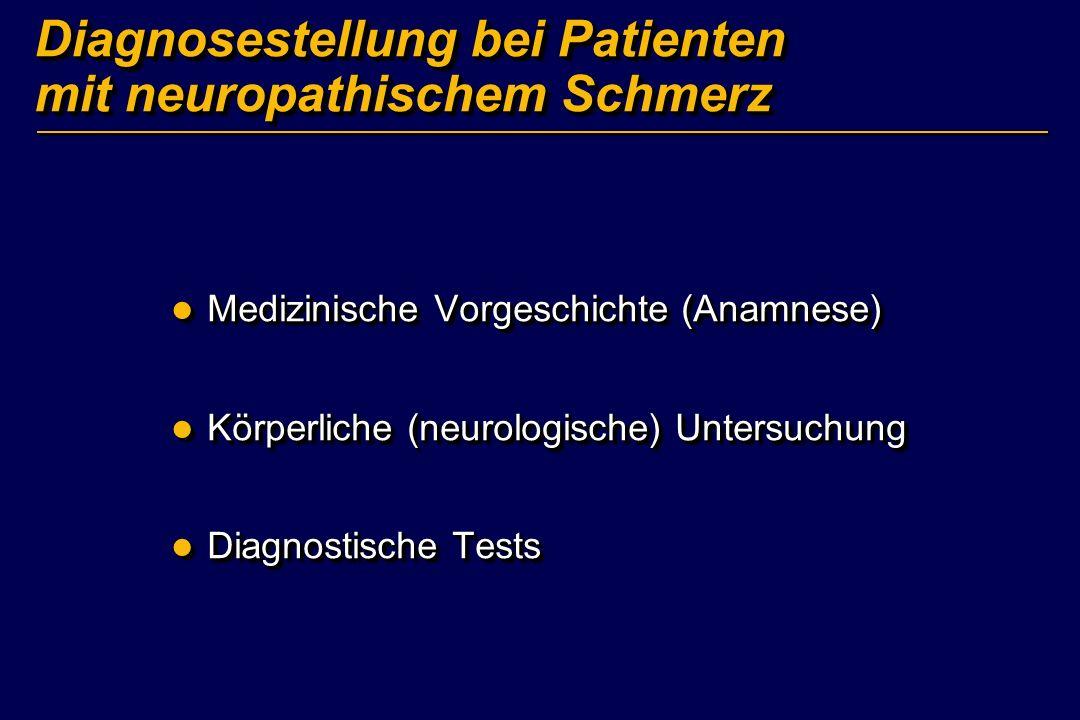 Diagnosestellung bei Patienten mit neuropathischem Schmerz
