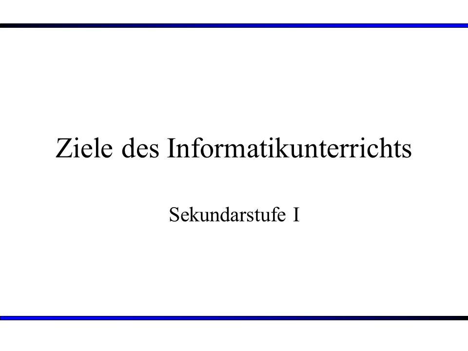 Ziele des Informatikunterrichts