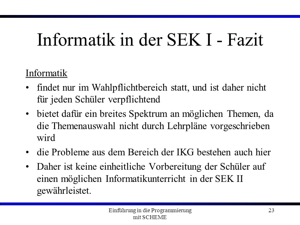 Informatik in der SEK I - Fazit
