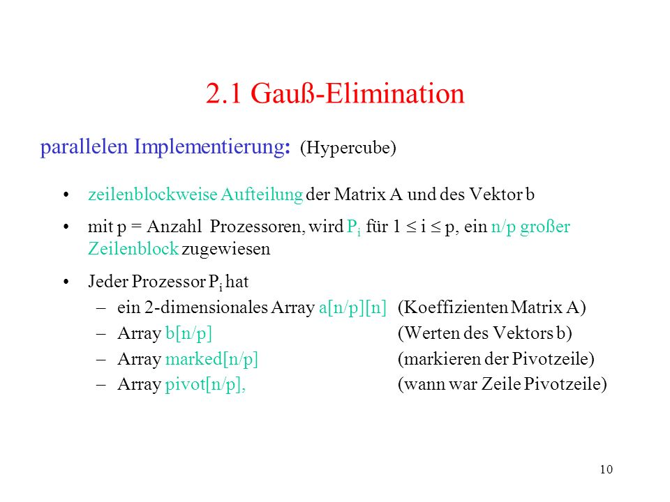 2.1 Gauß-Elimination parallelen Implementierung: (Hypercube)