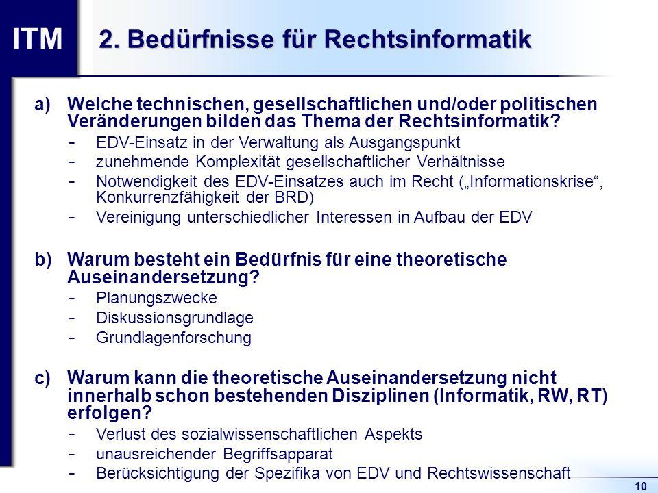 2. Bedürfnisse für Rechtsinformatik