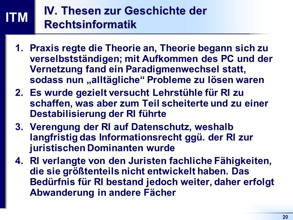 IV. Thesen zur Geschichte der Rechtsinformatik