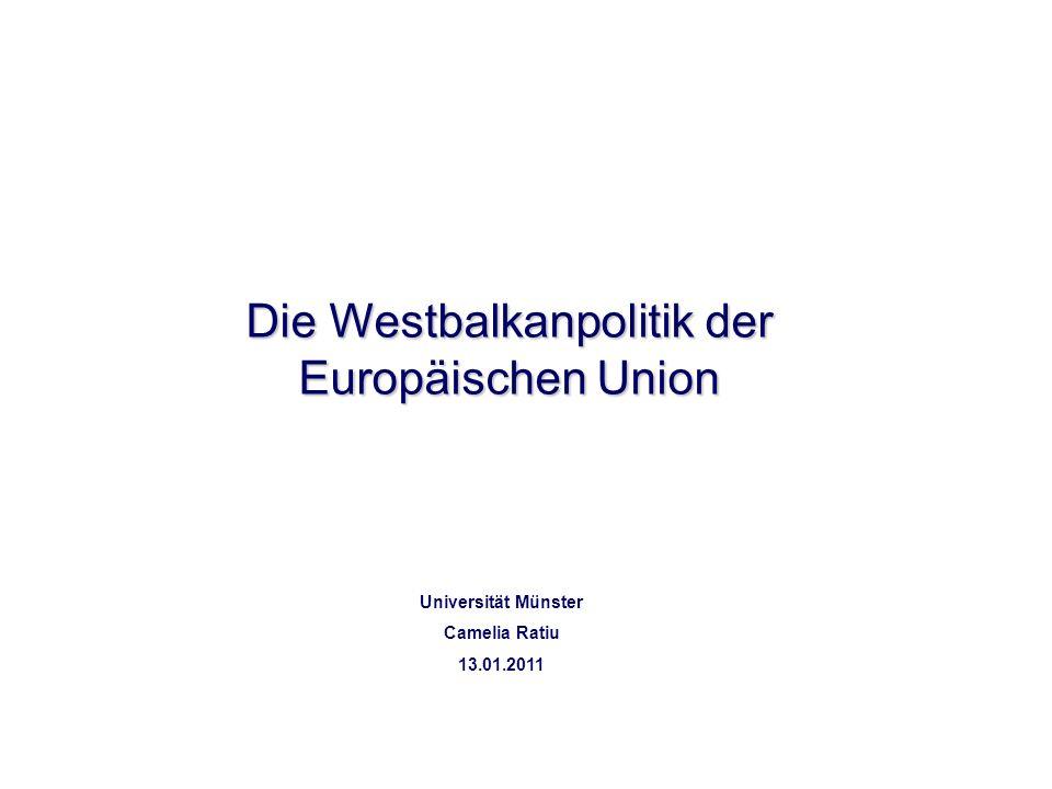 Die Westbalkanpolitik der Europäischen Union