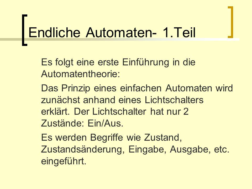 Endliche Automaten- 1.Teil