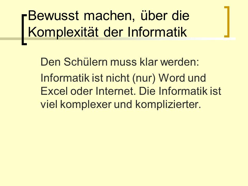 Bewusst machen, über die Komplexität der Informatik