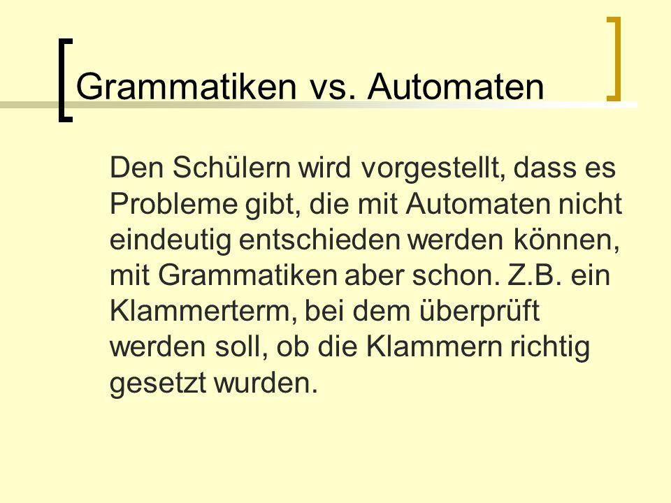 Grammatiken vs. Automaten