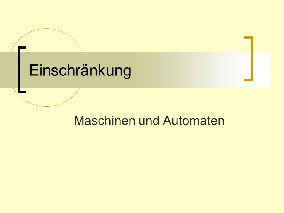 Maschinen und Automaten