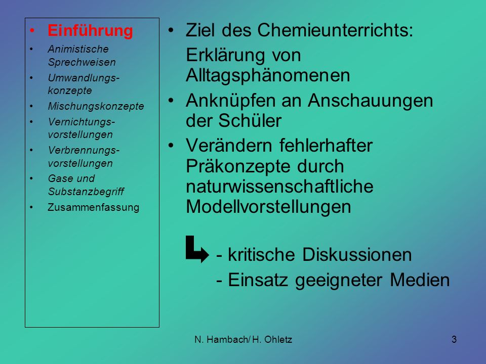 Ziel des Chemieunterrichts: Erklärung von Alltagsphänomenen