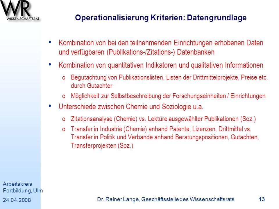 Operationalisierung Kriterien: Datengrundlage
