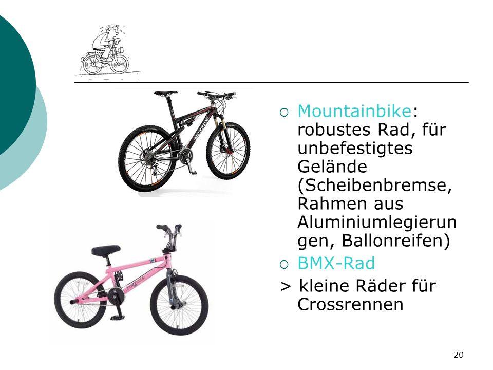 Mountainbike: robustes Rad, für unbefestigtes Gelände (Scheibenbremse, Rahmen aus Aluminiumlegierungen, Ballonreifen)