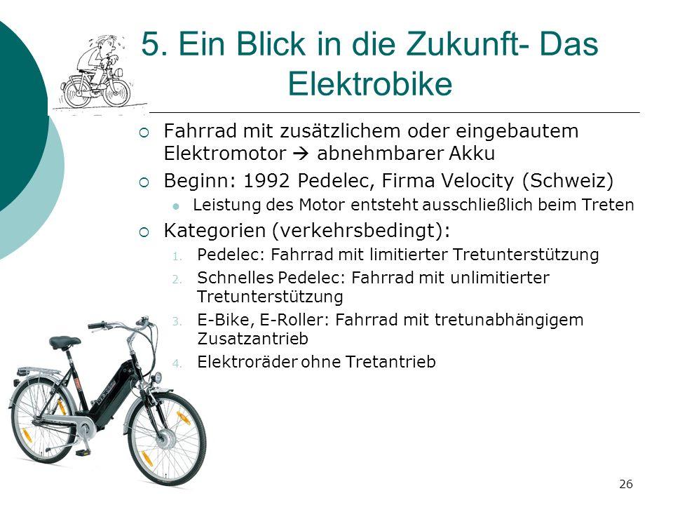 5. Ein Blick in die Zukunft- Das Elektrobike