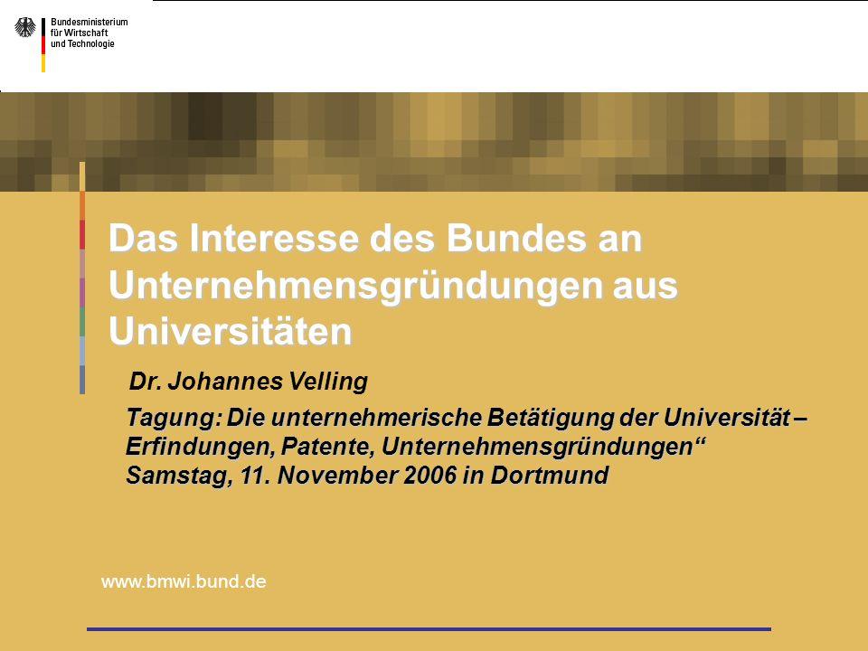 Das Interesse des Bundes an Unternehmensgründungen aus Universitäten