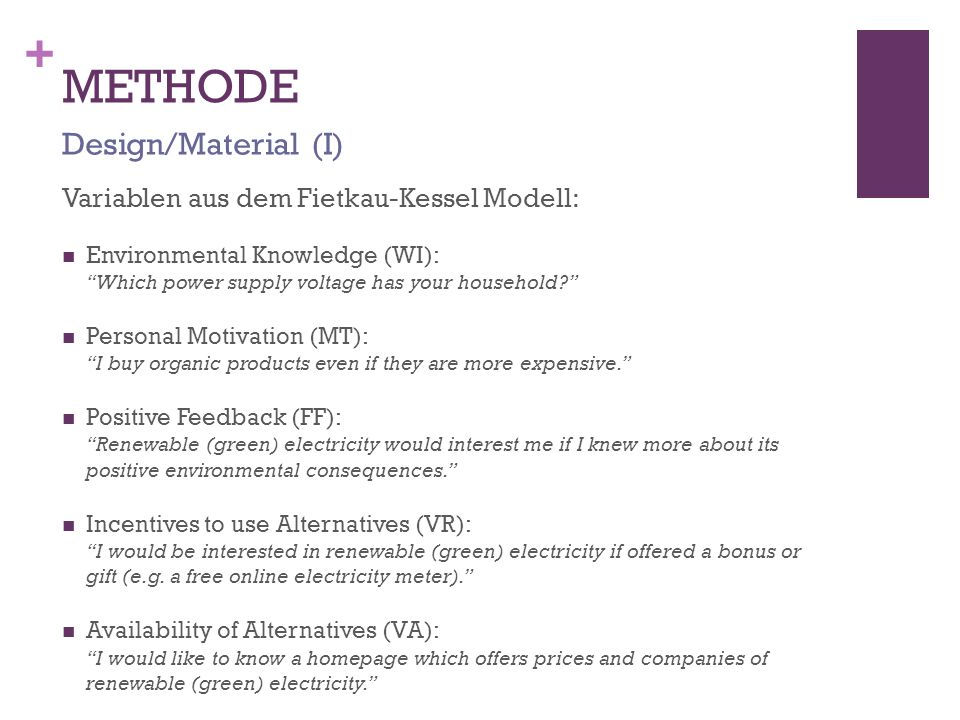 METHODE Design/Material (I) Variablen aus dem Fietkau-Kessel Modell: