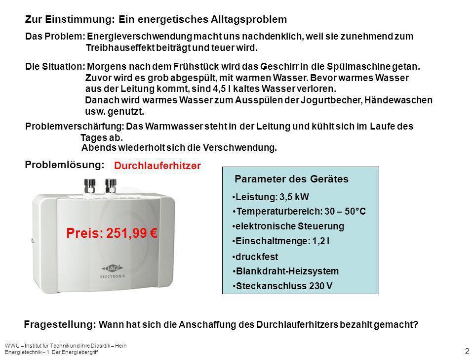 Preis: 251,99 € Zur Einstimmung: Ein energetisches Alltagsproblem
