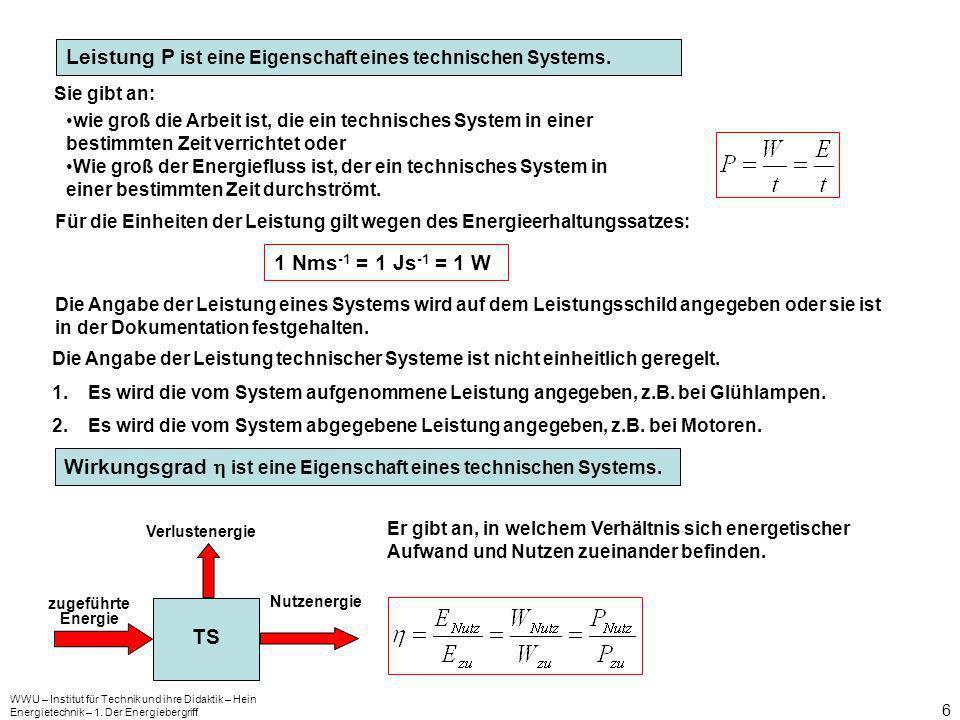 Leistung P ist eine Eigenschaft eines technischen Systems.