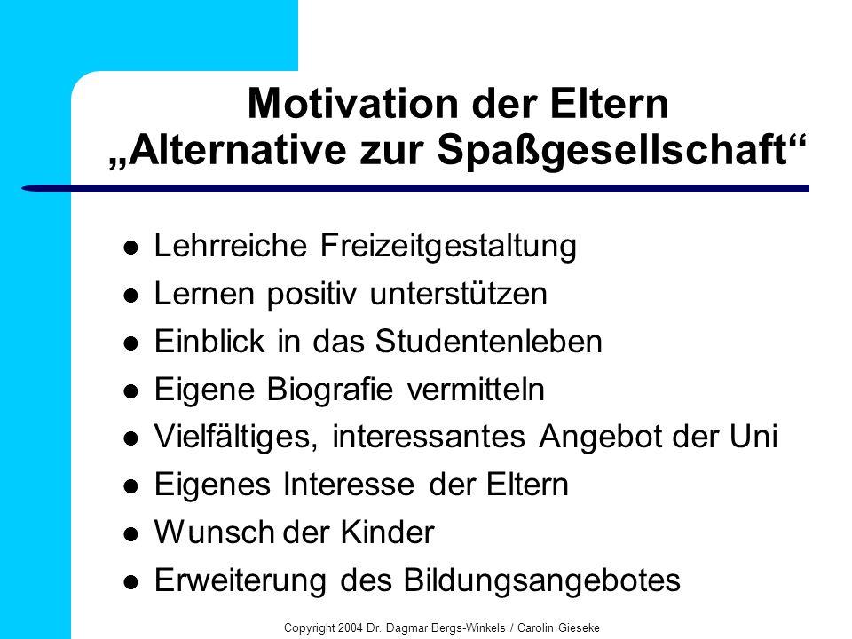 """Motivation der Eltern """"Alternative zur Spaßgesellschaft"""