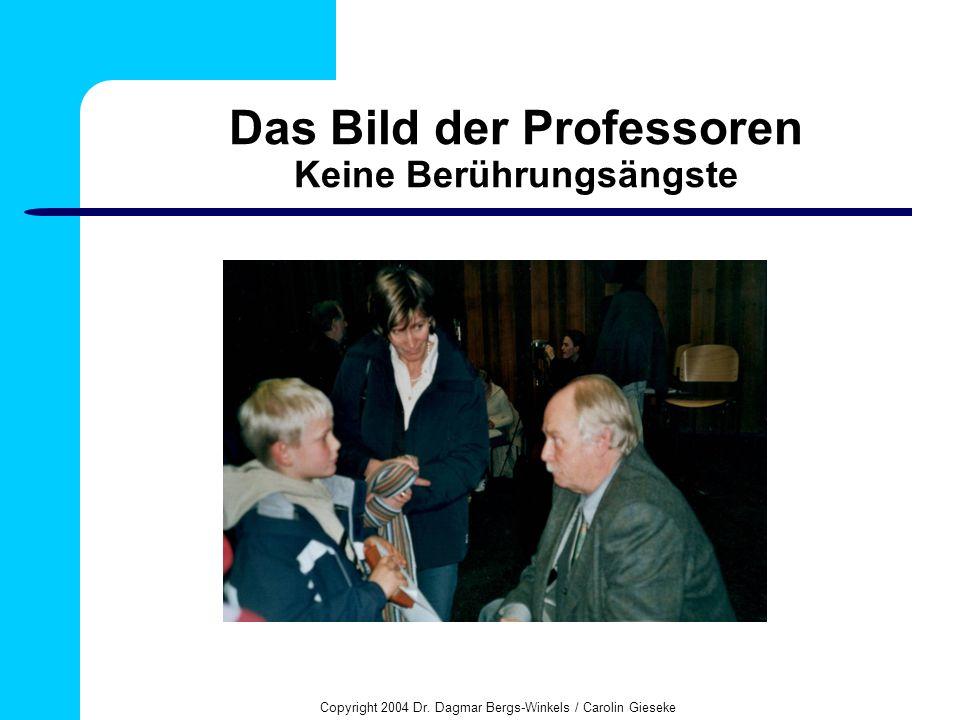 Das Bild der Professoren Keine Berührungsängste