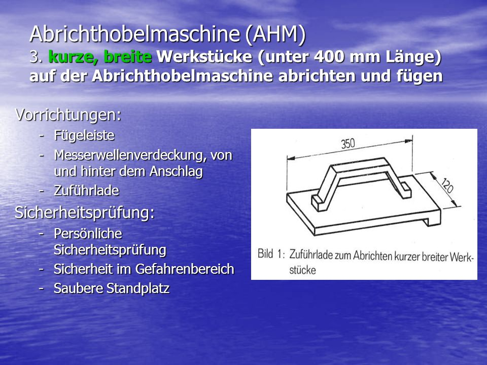 Abrichthobelmaschine (AHM) 3