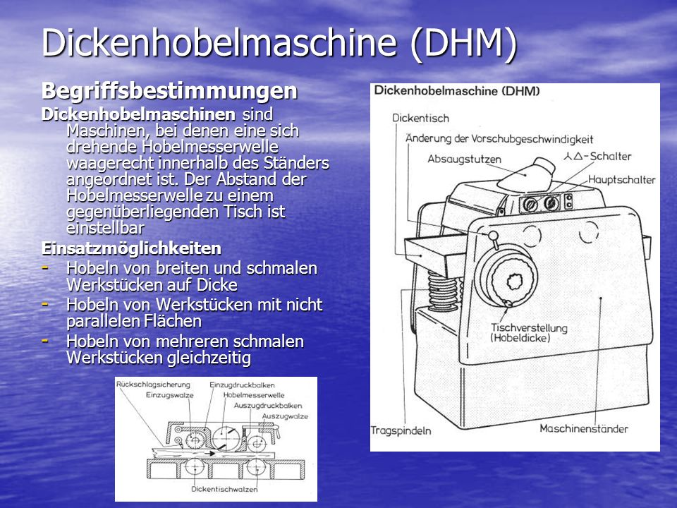 Dickenhobelmaschine (DHM)