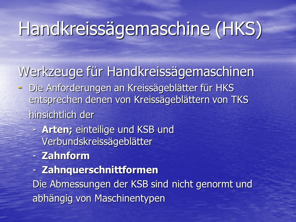 Handkreissägemaschine (HKS)