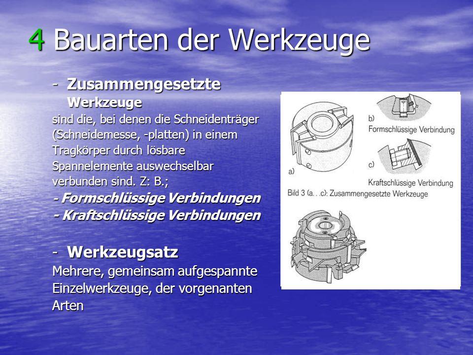 4 Bauarten der Werkzeuge
