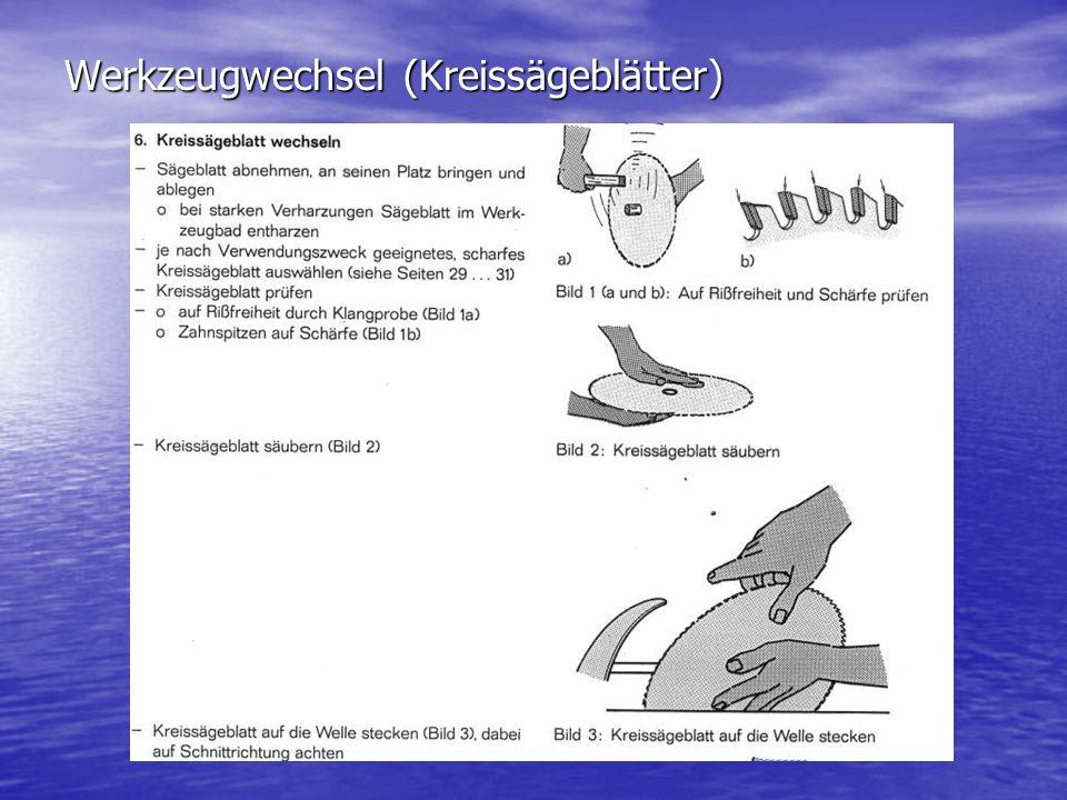 Werkzeugwechsel (Kreissägeblätter)