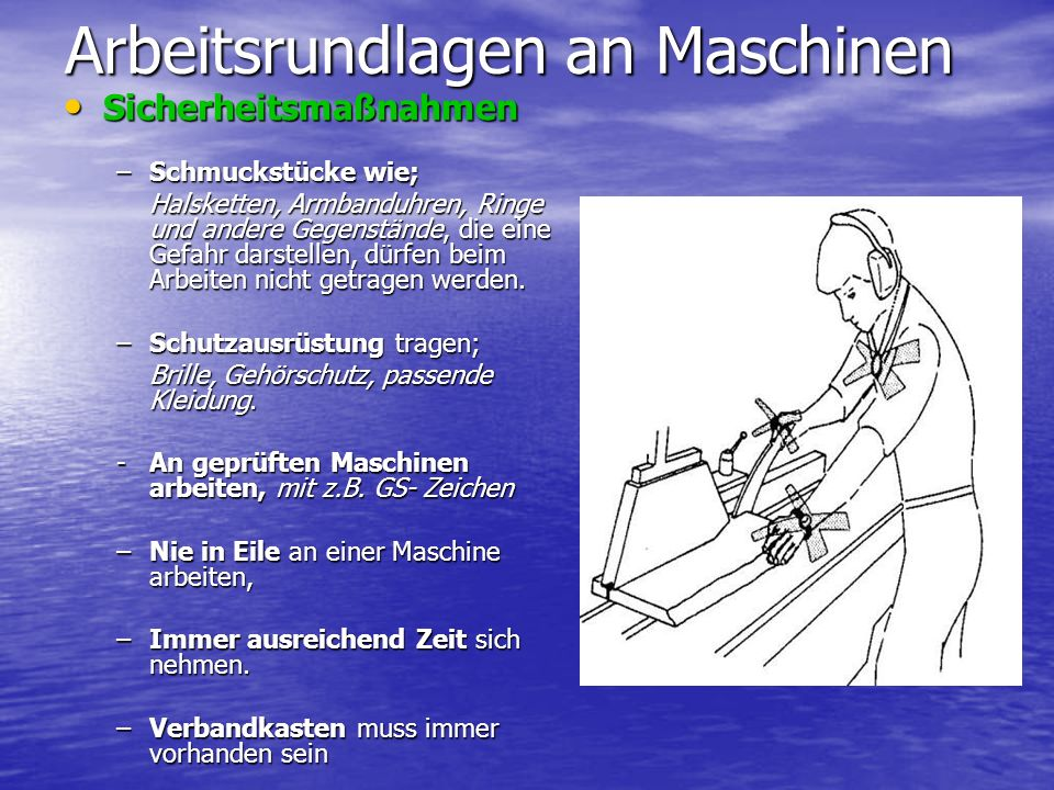Arbeitsrundlagen an Maschinen