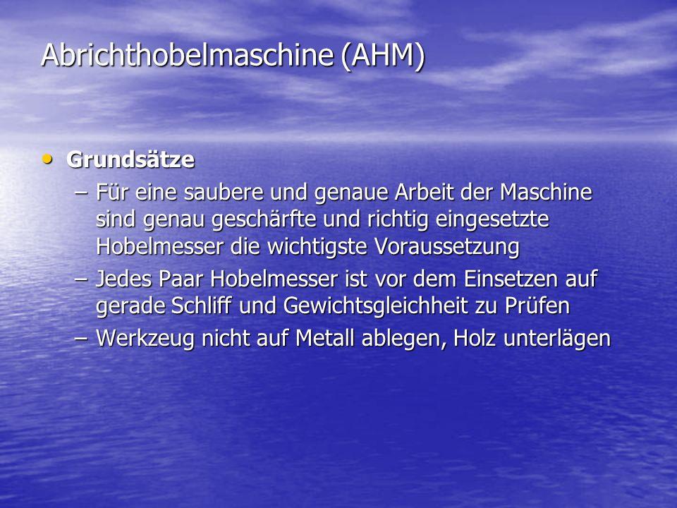Abrichthobelmaschine (AHM)
