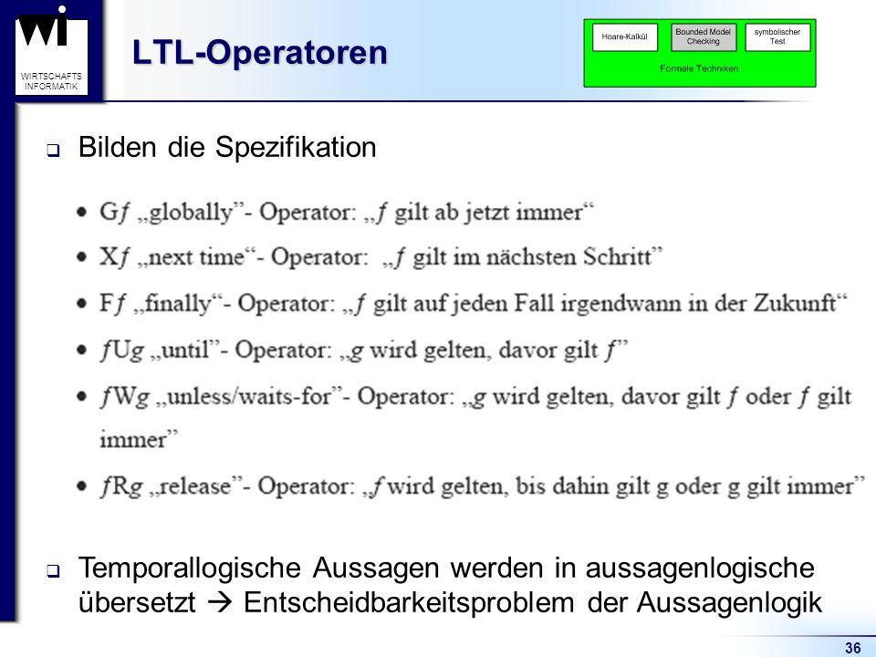 LTL-Operatoren Bilden die Spezifikation