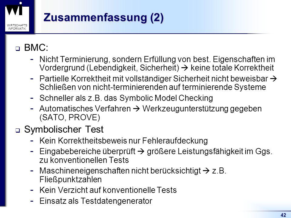 Zusammenfassung (2) BMC: Symbolischer Test