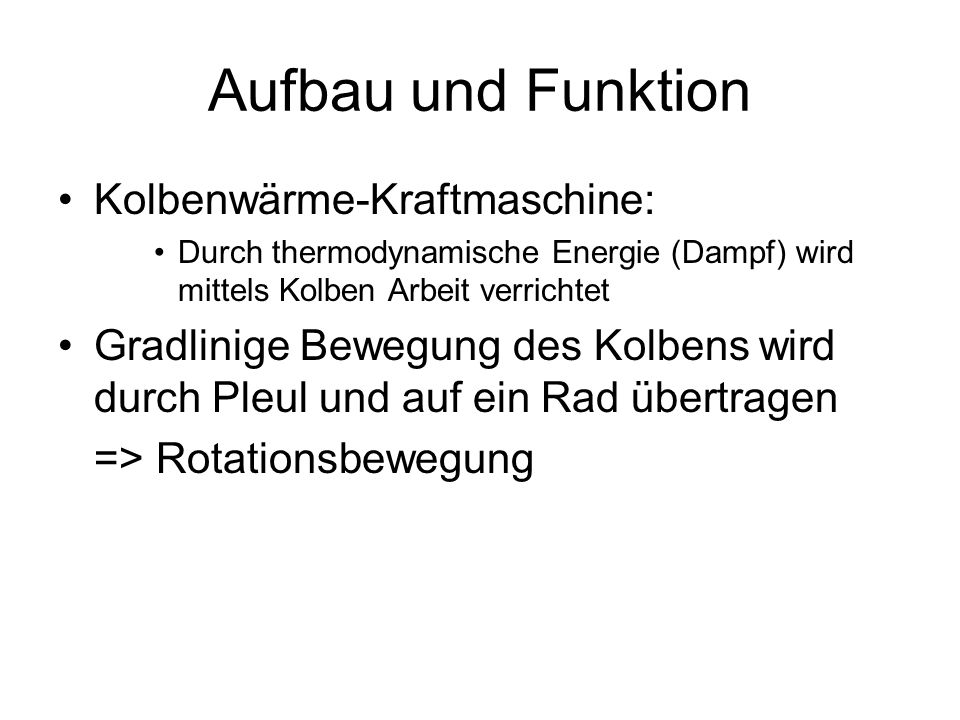 Aufbau und Funktion Kolbenwärme-Kraftmaschine: