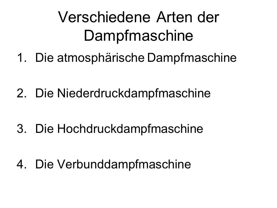 Verschiedene Arten der Dampfmaschine