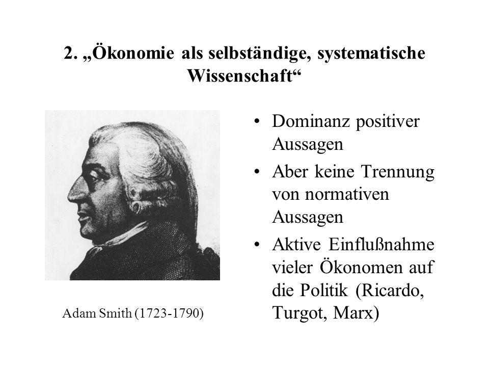 """2. """"Ökonomie als selbständige, systematische Wissenschaft"""