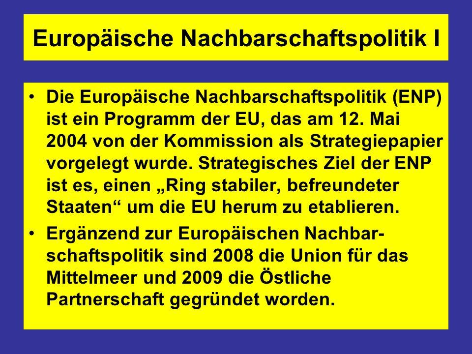 Europäische Nachbarschaftspolitik I