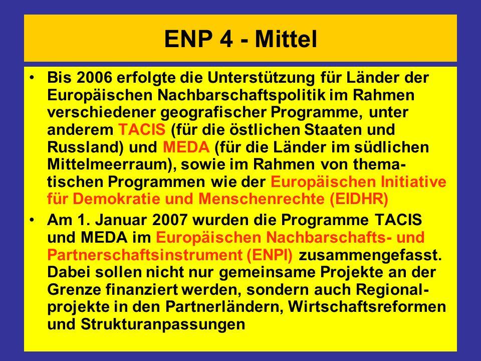 ENP 4 - Mittel