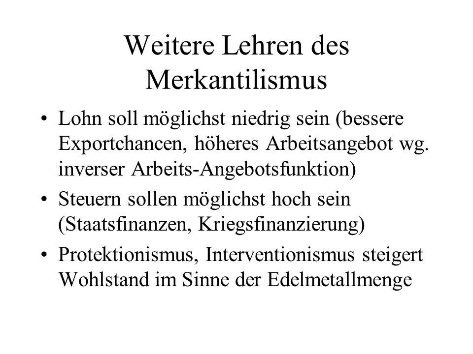 Weitere Lehren des Merkantilismus
