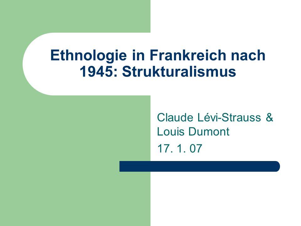 Ethnologie in Frankreich nach 1945: Strukturalismus
